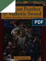 DJ Conawy Falcon Feather & Valkyrie Sword