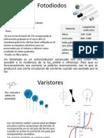 Fotodiodos y Varistores