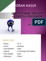 ODS Katarak IMAtur + UVEITIS Posterior