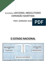 Estado Nacional - Absolutismo - Expansão Marítima