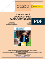 Economía Social. GOLPES ANTI-CRISIS EN COOPERATIVAS EUROPEAS (Es) Social Economy. ANTI-CRISIS COUPS IN EUROPEAN CO-OPERATIVES (Es) Gizarte Ekonomia. KRISIAREN AURKAKO KOLPEAK EUROPAKO KOOPERATIBETAN (Es)