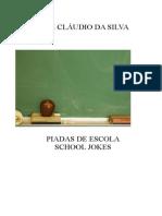 José Cláudio da Silva - Piadas de Escola-School Jokes - português-inglês