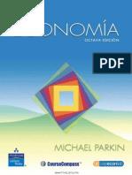 Economía, 8va Edicion - Michael Parkin (Cap 18-32)