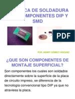 PRÁCTICA DE SOLDADURA DIP_SMD