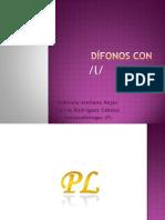 Difonos Con _ l _