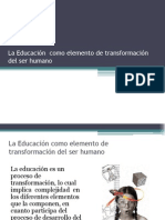 La Educación Transformación