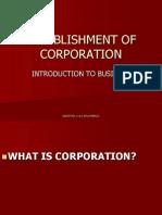 ESTABLISHMENT OF CORPORATION.ppt