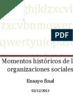 Momentos históricos de las organizaciones sociales