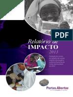 Relatório de Impacto. Portas Abertas. 2013