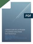 Correccion de La Prueba Utilizando Wolfram Mathematica