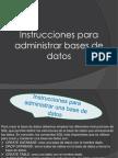 presentacion instrucciones base de datos