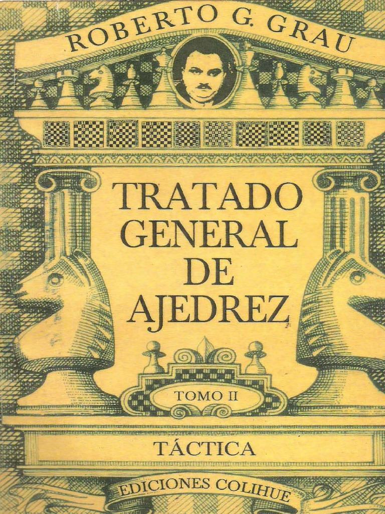 Tratado General De Ajedrez Tomo Ii Táctica Roberto G Grau