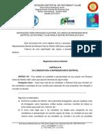 Instruções sobre campanha eleitoral para o cargo de RDR gestão 2015-2016.