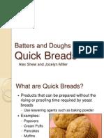 quick bread presentation