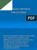 Alineacion dentaria interarcadas