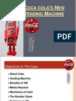 Coca Cola New Vending Machine Strategy