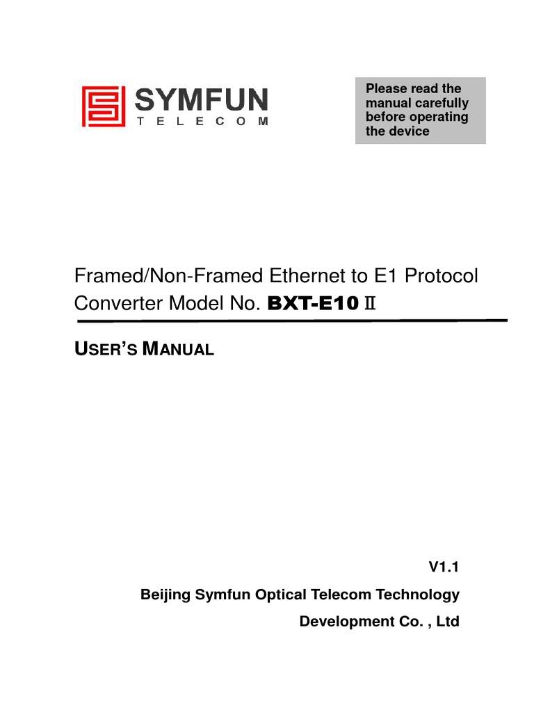 Framed/Non-Framed Ethernet to E1 Protocol Converter Model No. BXT ...
