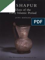 Nishapur - Glass of the Early Islamic Period (Art History eBook)