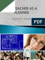 The Teacher as a Planner