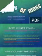 Centre of Mass Calculus