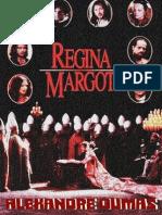 Alexandre Dumas - Regina Margot