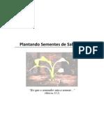 PLANTANDO SEMENTES DE SALVAÇÃO