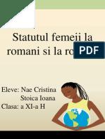 Statutul femeii la romani si la români.