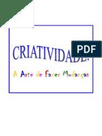 ARTE DE FAZER MUDANÇA