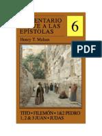 Comentario Breve a Las Epistolas, Volumen 6 - Tito, Filemon, 1&2 Pedro, 1,2&3 Juan, Judas