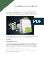 Cómo instalar aplicaciones manualmente en Android