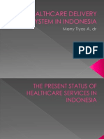 Healthcare Delivery System in Indonesia