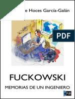 Fuckowski - Memorias de un ingeniero - Alfredo de Hoces Garcia-Galan.epub