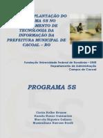 Plano de implantação do programa 5 s no departamento