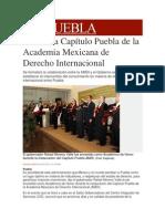 30-11-2013 Milenio.com - Se instala Capítulo Puebla de la Academia Mexicana de Derecho Internacional