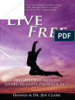 Live Free by Dennis and Jen Clark - Free Preview