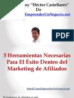 3 Herramientas Necesarias Para El Éxito Dentro del Marketing de Afiliados