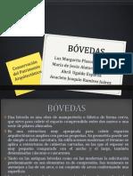 Bovedad and Cupulas