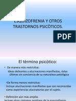 ESQUIZOFRENIA Y OTROS TRASTORNOS PSICÒTICOS