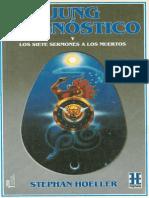 JUNG EL GNÓSTICO Y LOS SIETE SERMONES A LOS MUERTOS,  Stephan Hoeller,  1990
