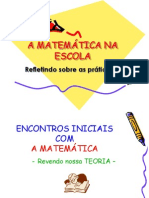 A matemática na escola - refletindo sobre as práticas