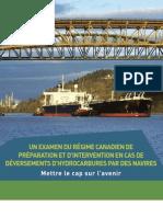 Un examen du Régime canadien de préparation et d'intervention en cas de déversements d'hydrocarbures par des navires – Mettre le cap sur l'avenir