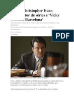 Morre Christopher Evan Welch, ator de séries e 'Vicky Cristina Barcelona'