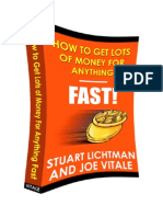 How to Get Lots of Money for Anything Fast Stuart Lichtman and Joe Vitale