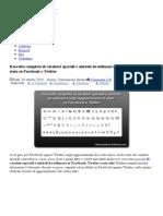 Raccolta Completa Di Caratteri Speciali e Simboli Da Utilizzare Negli Aggiornamenti Di Stato Su Facebook e Twitter