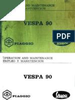 Vespa 90 Piaggio Operation & maintenance