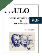 C.R. Stam - Paulo, o Seu Apostolado e Mensagem