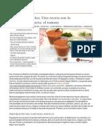 Gazpacho Andaluz. Mi Receta De La Alegría De La Huerta, El Tomate