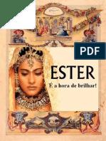 Ester é hora de brilhar