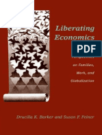 Liberating Economics Feminist Perspectives on Families, Work, And Globalization. Barker, Feiner