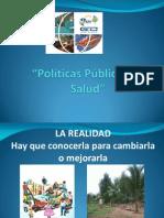 POLÍTICAS PÚBLICAS EN SALUD